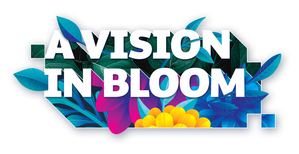 A Vision in Bloom_Graphic